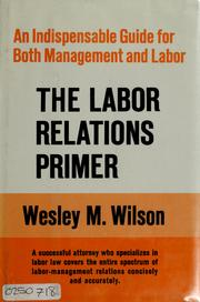 Cover of: The labor relations primer