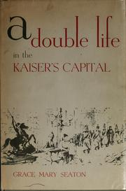 Cover of: A double life in the Kaiser's capital