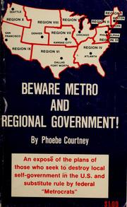 Cover of: Beware Metro and Regional Government!