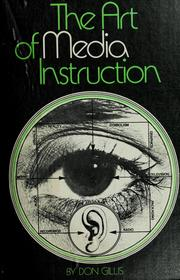 Cover of: The art of media instruction