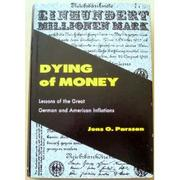Cover of: Dying of money