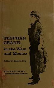Cover of: Stephen Crane in the West and Mexico: Edited by Joseph Katz.