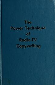 Cover of: The power technique of radio-TV copywriting