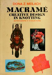 Cover of: Macramé: creative design in knotting