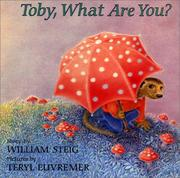 Cover of: Toby, what are you?