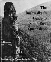 Cover of: The Bushwalker's Guide to South East Queensland