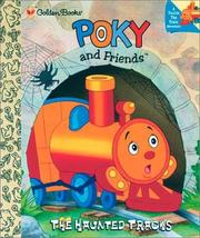 Cover of: Poky and friends: the haunted tracks