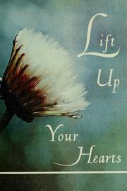 Cover of: Lift up your hearts