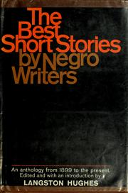 Cover of: The Best Short Stories by Negro Writers: an anthology from 1899 to the present.