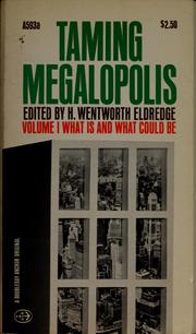 Cover of: Taming megalopolis