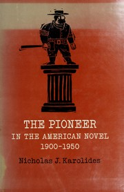 Cover of: The pioneer in the American novel, 1900-1950