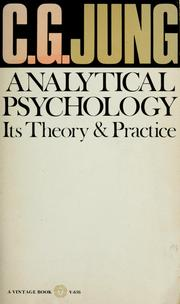 Cover of: Analytical psychology: its theory and practice: the Tavistock lectures