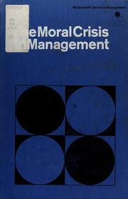 Cover of: The moral crisis in management