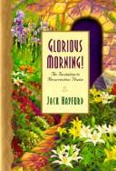 Cover of: Glorious morning!