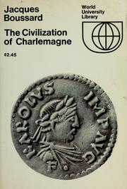 Cover of: The civilization of Charlemagne