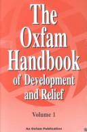 Cover of: The Oxfam handbook of development and relief