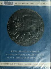 Cover of: Renaissance medals: from the Samuel H. Kress Collection at the National Gallery of Art; based on the catalogue of Renaissance medals in the Gustave Dreyfus Collection