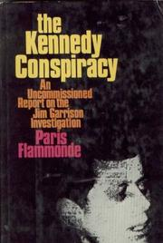 Cover of: The Kennedy conspiracy: an uncommissioned report on the Jim Garrison investigation.