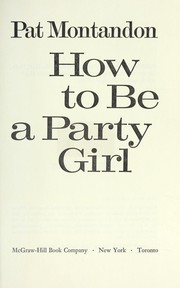 Cover of: How to be a party girl