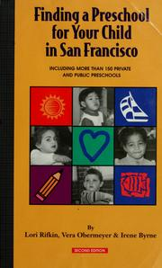 Cover of: Finding a preschool for your child in San Francisco
