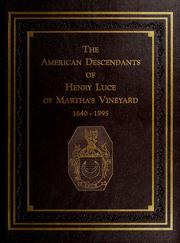 Cover of: The American descendants of Henry Luce of Martha's Vineyard