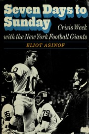 Cover of: Seven days to Sunday: crisis week with the New York Football Giants.