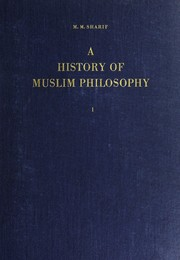 Cover of: A history of Muslim philosophy