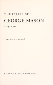 Cover of: The papers of George Mason, 1725-1792