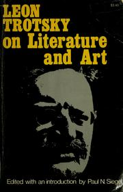 Cover of: Leon Trotsky on literature and art