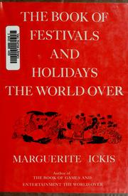 Cover of: The book of festivals and holidays the world over