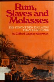 Cover of: Rum, slaves and molasses