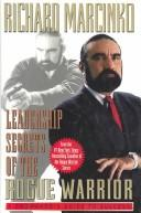 Cover of: Leadership secrets of the rogue warrior: a commando's guide to success