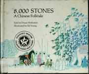 Cover of: 8,000 stones; a Chinese folktale