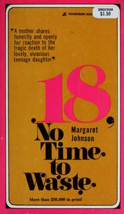 Cover of: 18, no time to waste
