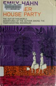 Cover of: The tiger house party: the last days of the maharajas.