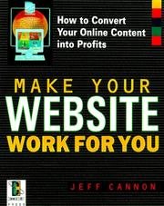 Cover of: Make Your Website Work for You