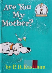 Cover of: Are you my mother?