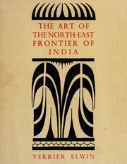 Cover of: The art of the north-east frontier of India