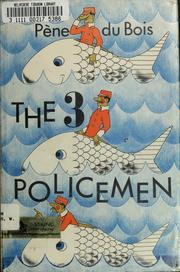Cover of: The 3 policemen, or, Young Bottsford of Farbe Island