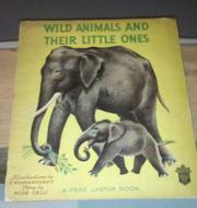 Cover of: Wild animals and their little ones