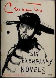Cover of: Six exemplary novels: Introd. and translation by Harriet de Onís.