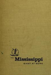 Cover of: The Mississippi, giant at work