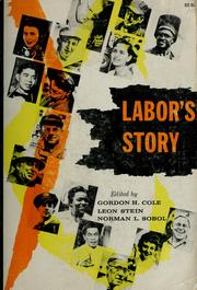 Cover of: Labor's story as reported by the American labor press.