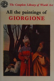 Cover of: All the paintings of Giorgione