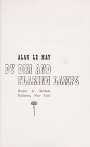 Cover of: By dim and flaring lamps
