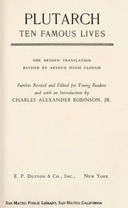 Cover of: Ten famous lives: the Dryden translation