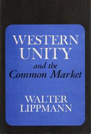 Cover of: Western unity and the Common Market