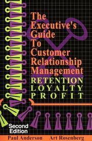 Cover of: The executive's guide to customer relationship management