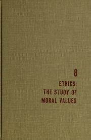 Cover of: Ethics, the study of moral values