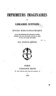 Cover of: Imprimeurs imaginaires et libraires supposés